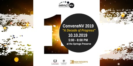 "ConveneNV 2019 ""A Decade of Progress"" tickets"
