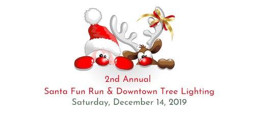 Santa Fun Run and Downtown Tree Lighting