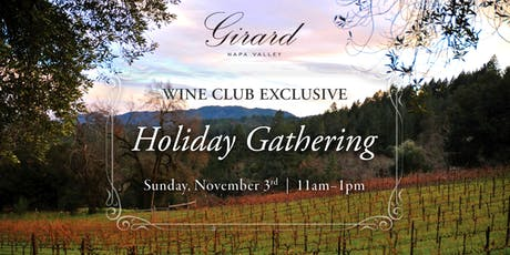 Girard Calistoga Holiday Gathering | Wine Club Exclusive tickets