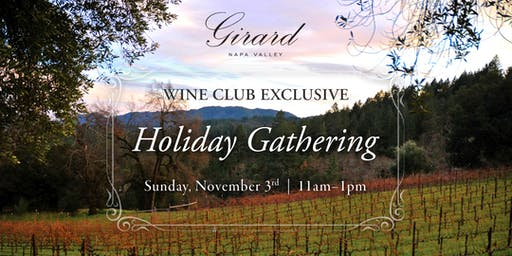 Girard Calistoga Holiday Gathering | Wine Club Exclusive