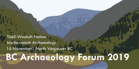 BC Archaeology Forum 2019 tickets