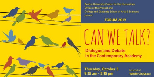 Can We Talk? Dialogue and Debate in the Contemporary Academy