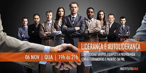 WORKSHOP LIDERANÇA E AUTOLIDERANÇA - COMO LIDERAR COM A PNL