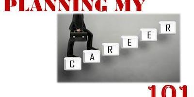 Planning My Career 101