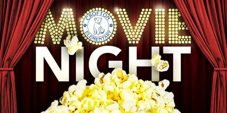 Crofton Elemetary School's Family Movie Night - Sept 27th, 2019 (7-9:30pm) tickets