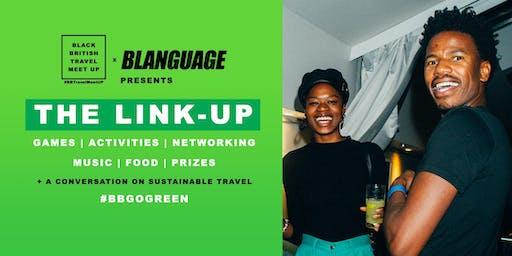 BBTMU x BLANGUAGE presents: The Link Up