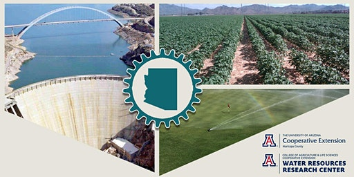 Arizona Runs on Water: A Cooperative Extension Education Series for Maricopa County