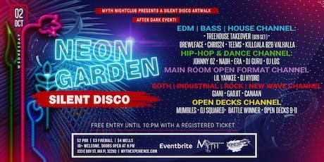 SILENT DISCO (Neon Garden Edition) Artwalk After Dark at Myth Nightclub | 10.02.19 tickets
