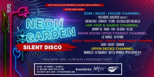 SILENT DISCO (Neon Garden Edition) Artwalk After Dark at Myth Nightclub | 10.02.19