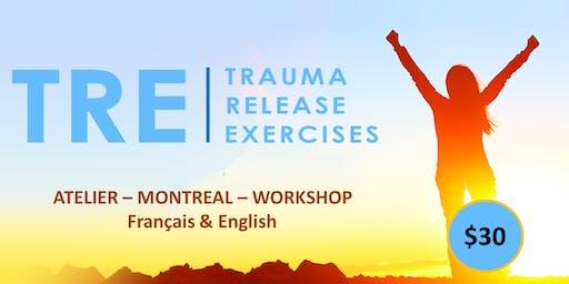 Libérer les traumas du corps - Méthode TRE  (Trauma Release Exercices)