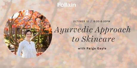 An Ayurvedic Approach to Skincare tickets