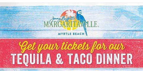 Tequila & Taco Dinner tickets