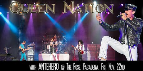 Queen Nation with guests Antehero tickets