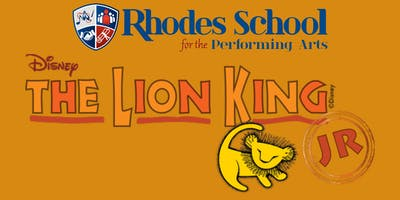 Rhodes School for the Performing Arts Presents - The Lion King Jr.