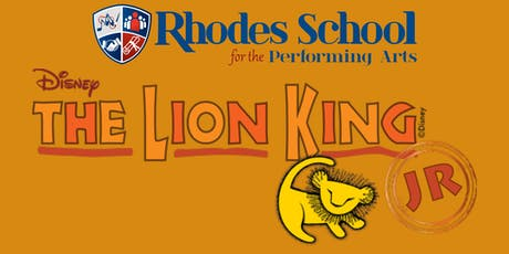 Rhodes School for the Performing Arts Presents - The Lion King Jr. tickets