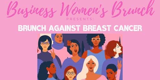 BWB Presents: BRUNCH AGAINST BREAST CANCER