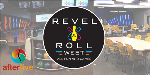 After 5 @Revel & Roll
