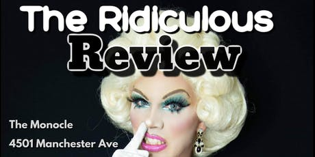 Lucy Couture Presents The Ridiculous Review tickets