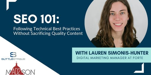 SEO 101: Balancing Technical Best Practices & Quality Content