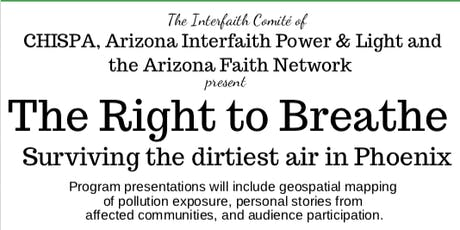 The Right to Breathe: Surviving the dirtiest air in Phoenix tickets