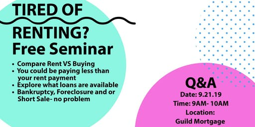 Tired of Renting? Free Seminar