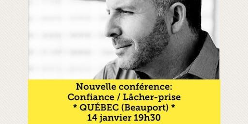 QUÉBEC - Confiance / Lâcher-prise 15$