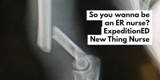 So Ya Wanna be an ER Nurse? Skills and Strategies for Success