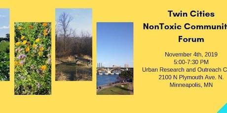 Twin Cities NonToxic Communities Forum tickets