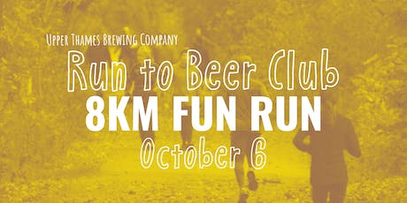8KM Run to Beer Club- FUN RUN   tickets