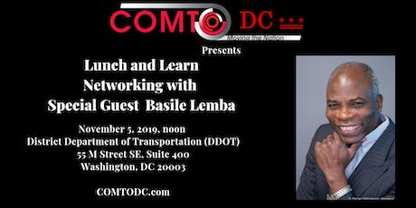COMTO DC Networking Event with Special  Guest Basile Lemba tickets