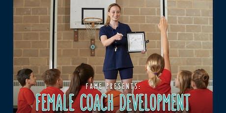 FAME Presents: Female Coach Development Workshop tickets