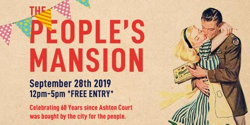 The People's Mansion - celebrating 60 years of Ashton Court