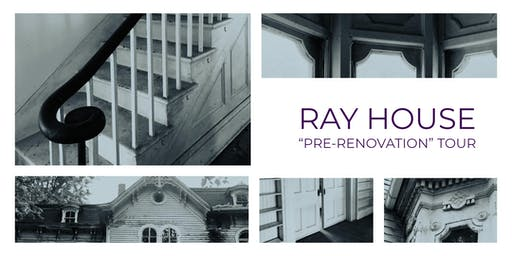 Ray House Tour