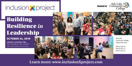 Inclusion Experience Project 2: Building Resilience in Leadership tickets