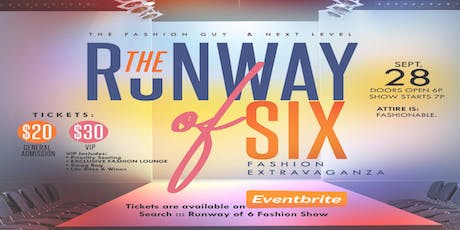 Runway Of 6  Fashion Show tickets