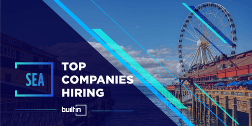 Built In Seattle's Top Companies Hiring