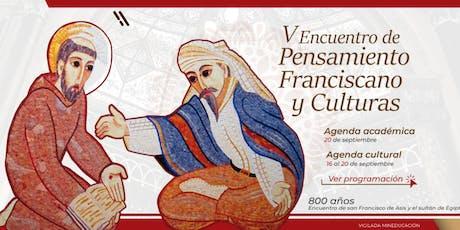 V Encuentro de Pensamiento Franciscano y Culturas entradas
