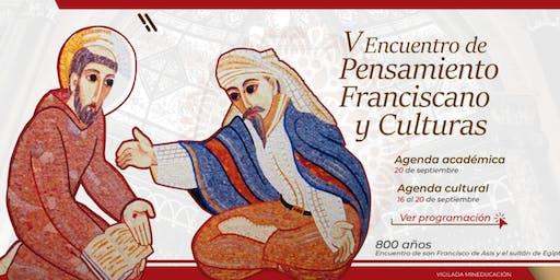 V Encuentro de Pensamiento Franciscano y Culturas