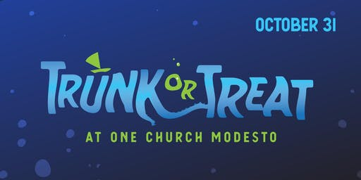 Trunk or Treat at One Church Modesto
