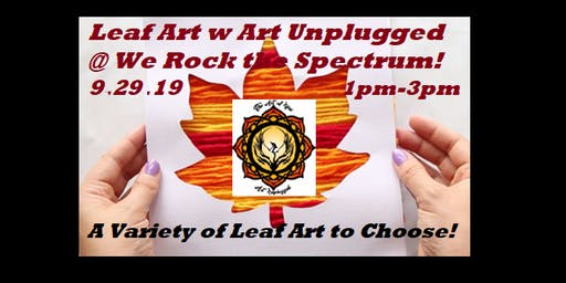 Leaf Fall Fun Art with Art Unplugged @ We Rock the Spectrum!