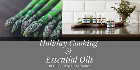 Holiday Cooking With Essential Oils tickets