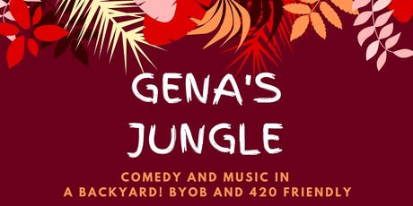 Gena's Jungle (backyard comedy show) feat. musical guest Selorm! tickets