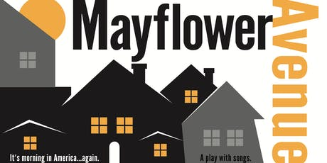 MAYFLOWER AVENUE READING - A Play With Songs tickets