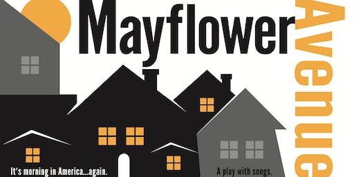 MAYFLOWER AVENUE READING - A Play With Songs