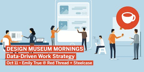 Design Museum Mornings: Data-Driven Work Strategy tickets