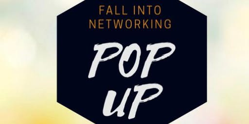 Fall Into Networking Pop Up
