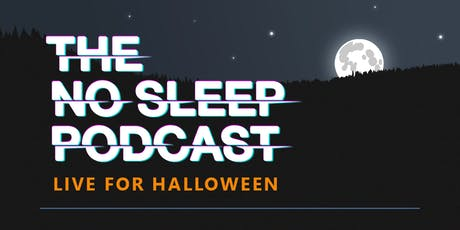 The NoSleep Podcast: Live for Halloween EARLY SHOW- @FREMONT ABBEY tickets