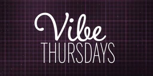 Vibe Thursdays Hosted By CPP