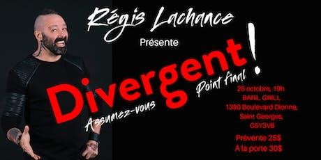Show Divergent : Assumez-vous point final ! tickets
