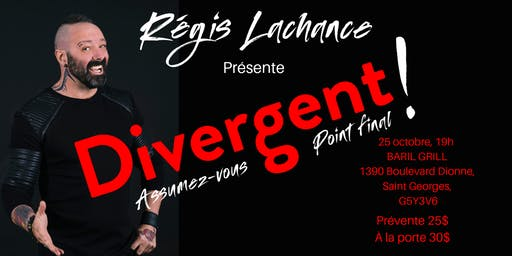 Show Divergent : Assumez-vous point final !